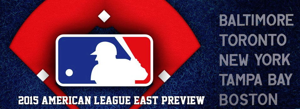 MLB American League East Preview